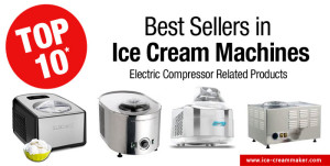 Amazon Top 10 Best Sellers in Ice Cream Machines – Electric Compressor – March 2015 Edition