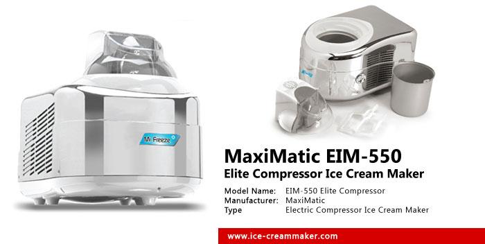 MaxiMatic EIM-550 Elite Compressor Ice Cream Maker Review