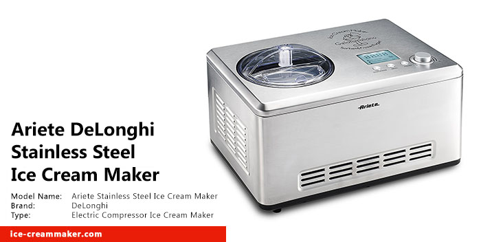 Ariete DeLonghi Stainless Steel Ice Cream Maker Review